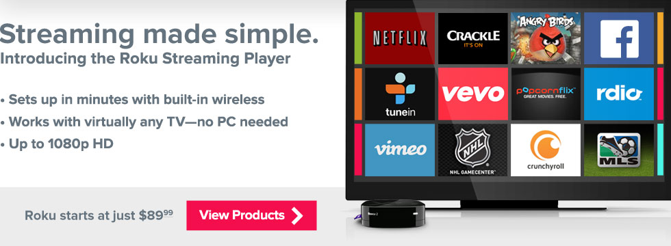 Roku starts at just $89.99